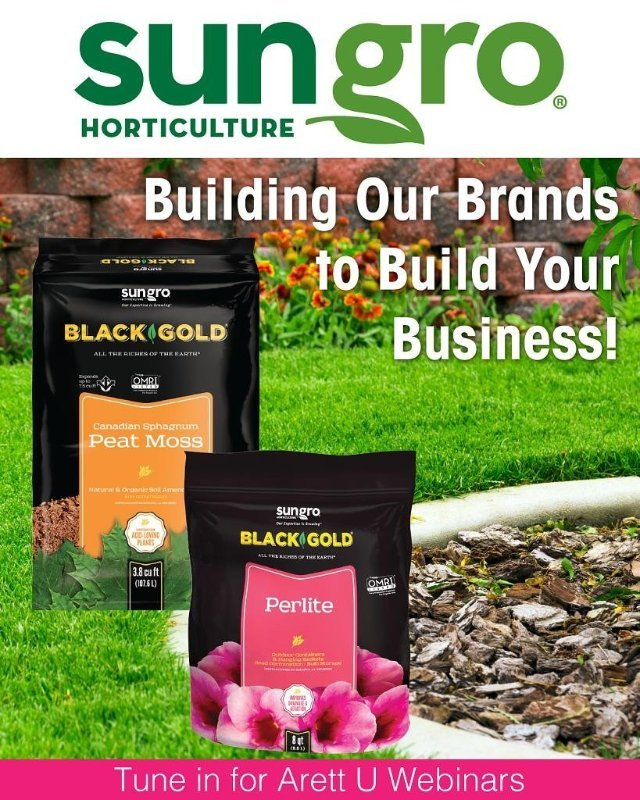 Sun Gro Horticulture Building Our Brands to Build Your Business - Arett U Webinars